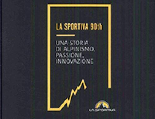 """""""La Sportiva 90th: una storia di alpinismo, passione, innovazione"""" è il miglior racconto d'impresa 2018. Premiazione a Verona il 17 ottobre"""