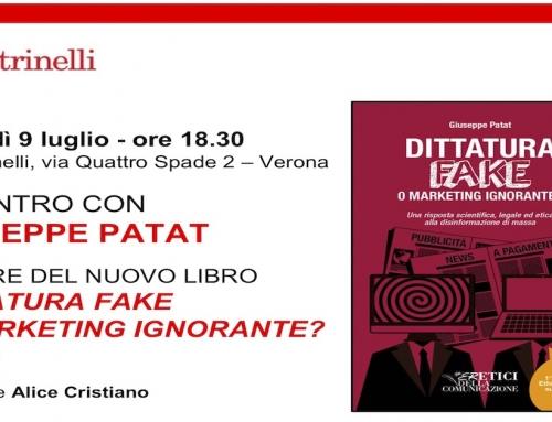 """Chiamale Bufale o chiamale Fake sempre cialtronate sono. Presentazione a Verona del libro """"Dittatura Fake""""."""