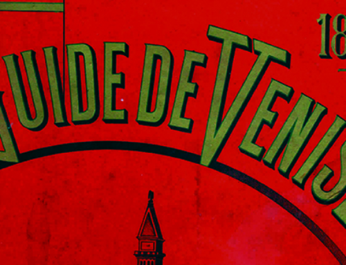 """Guide de Venise – 1896"": marketing turistico ai tempi dell'Orient Express"